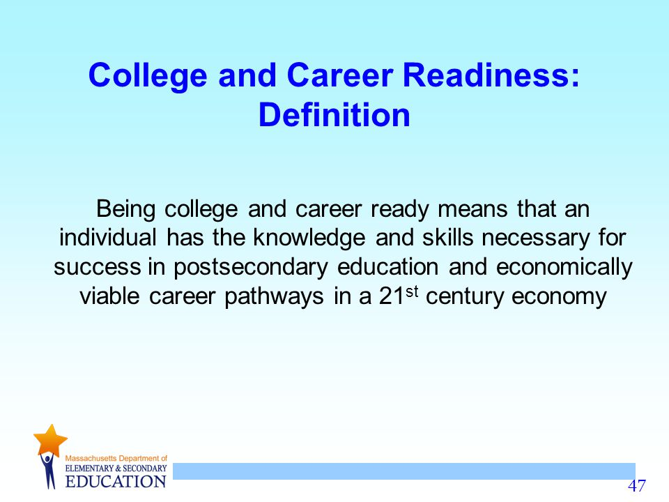 College and Career Readiness: Definition