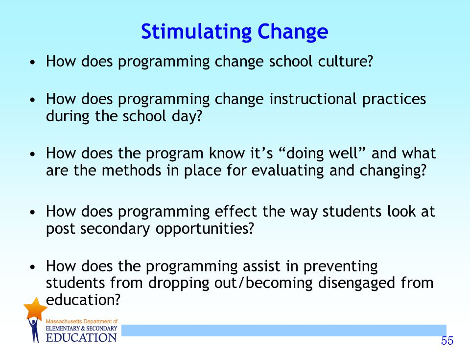 Stimulating Change How does programming change school culture