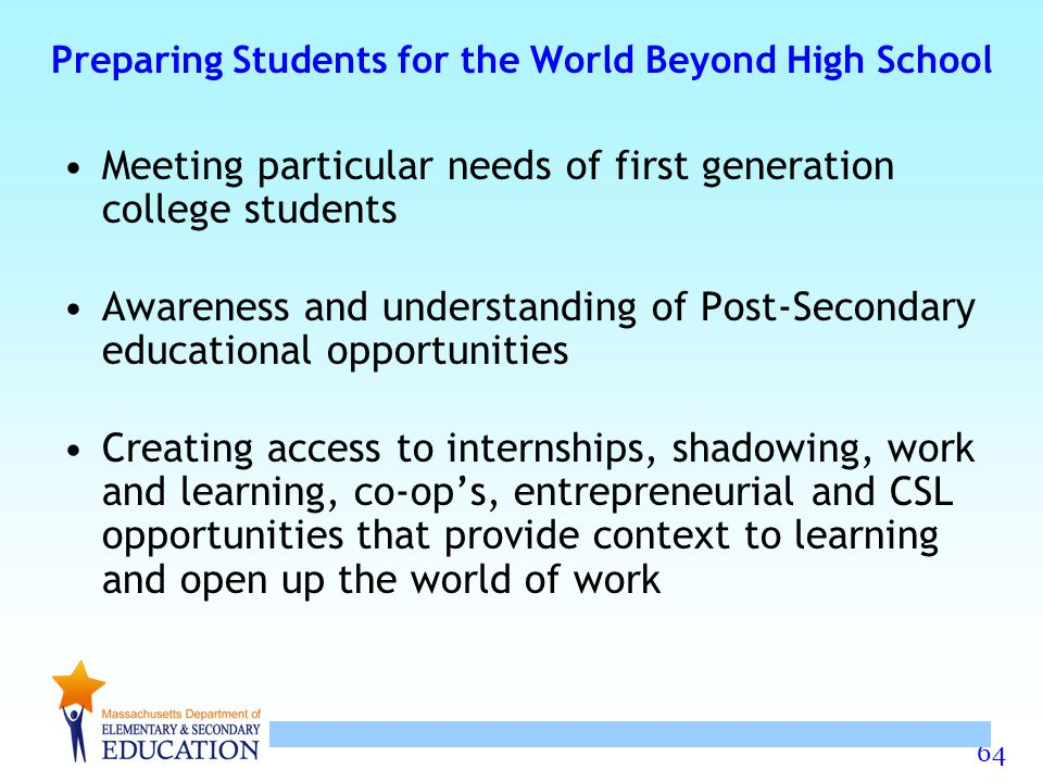 Preparing Students for the World Beyond High School