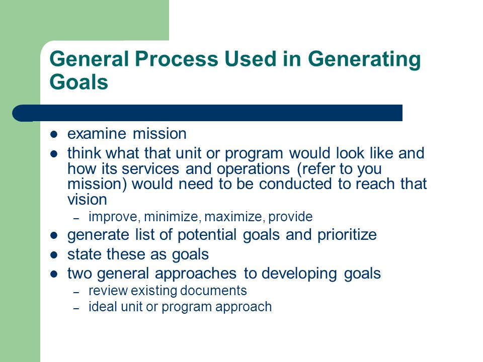 General Process Used in Generating Goals