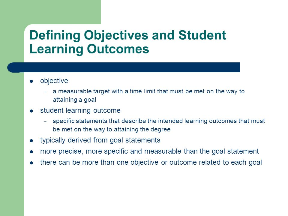 Defining Objectives and Student Learning Outcomes