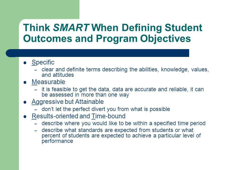 Think SMART When Defining Student Outcomes and Program Objectives