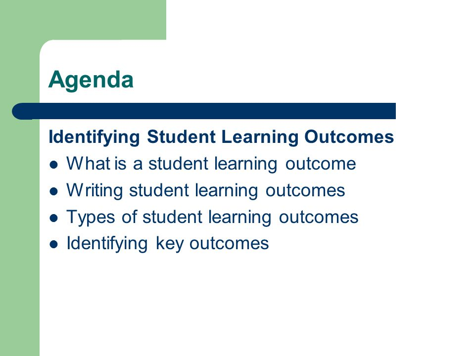 Agenda Identifying Student Learning Outcomes