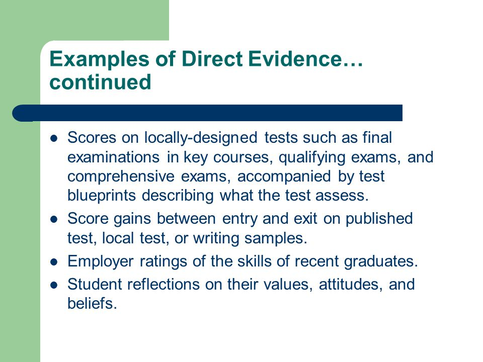 Examples of Direct Evidence… continued