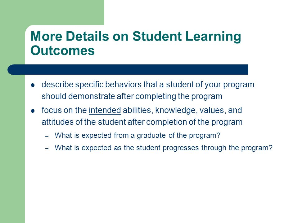 More Details on Student Learning Outcomes
