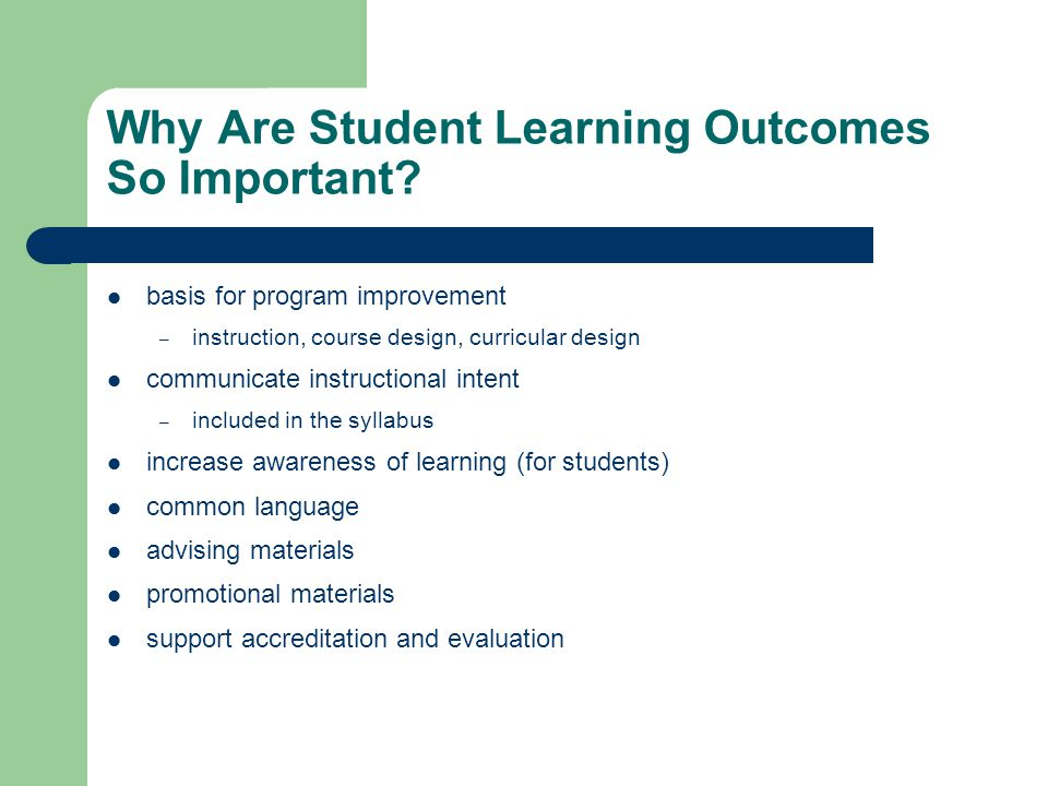 Why Are Student Learning Outcomes So Important