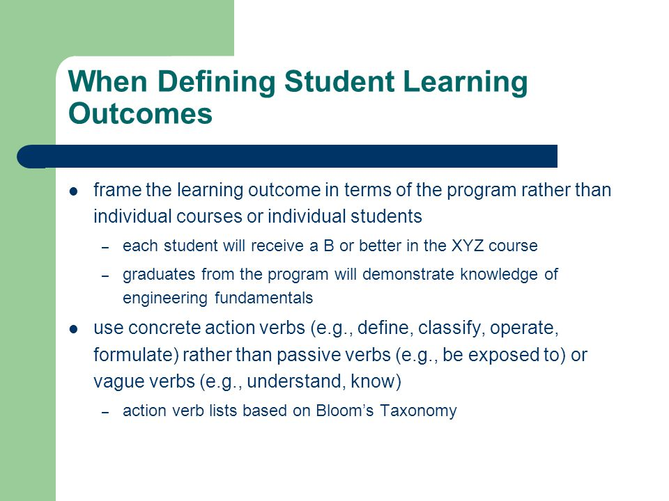 When Defining Student Learning Outcomes