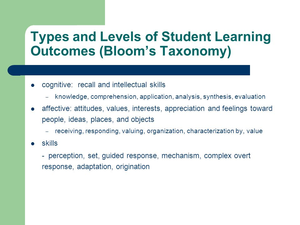 Types and Levels of Student Learning Outcomes (Bloom's Taxonomy)