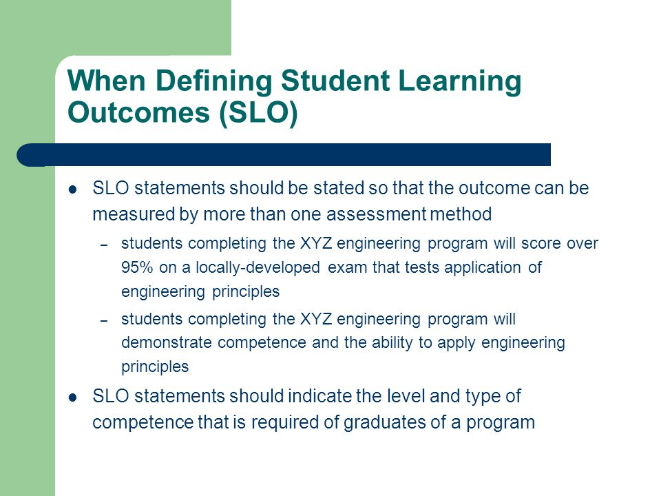 When Defining Student Learning Outcomes (SLO)
