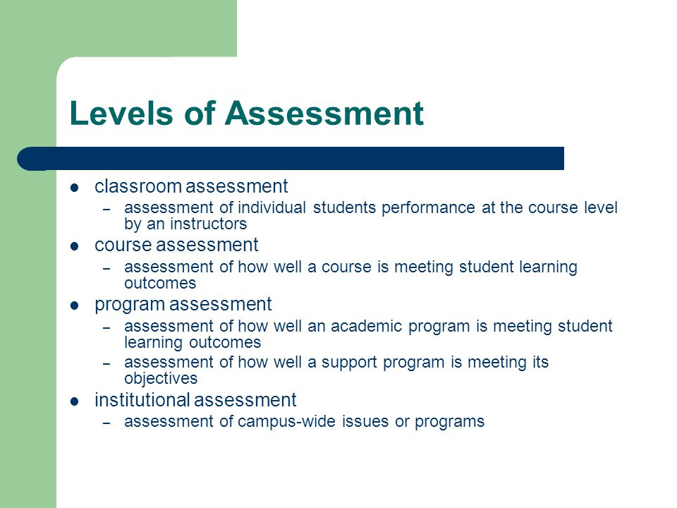 Levels of Assessment classroom assessment course assessment