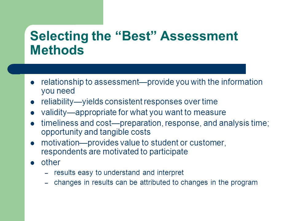 Selecting the Best Assessment Methods
