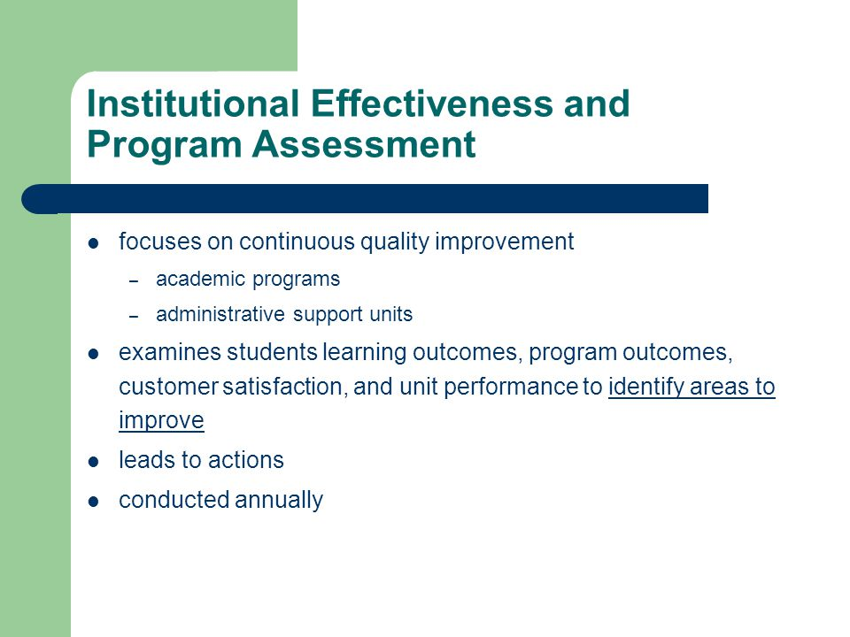 Institutional Effectiveness and Program Assessment