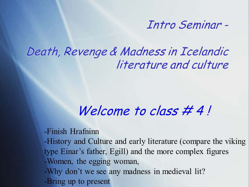 Intro Seminar - Death, Revenge & Madness in Icelandic literature and culture