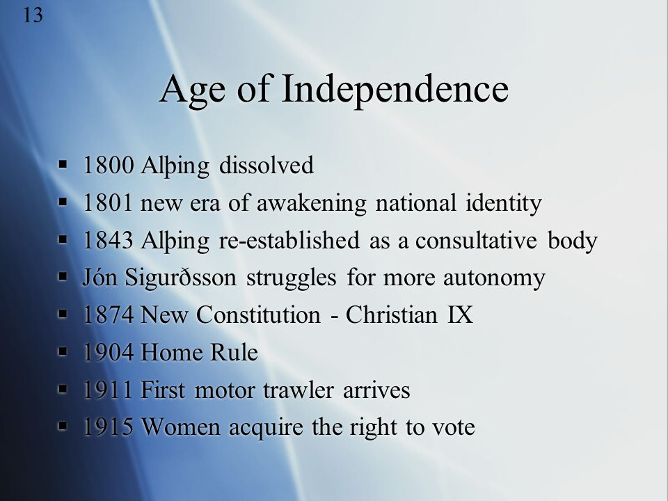 Age of Independence 1800 Alþing dissolved