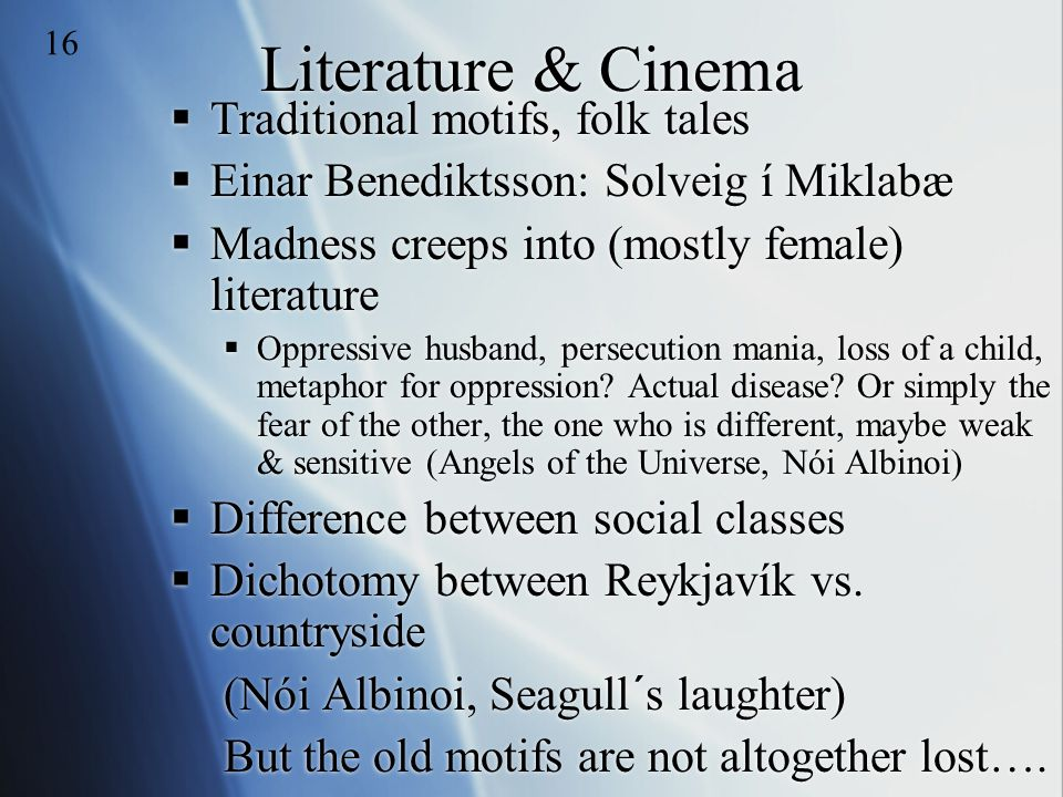 Literature & Cinema Traditional motifs, folk tales