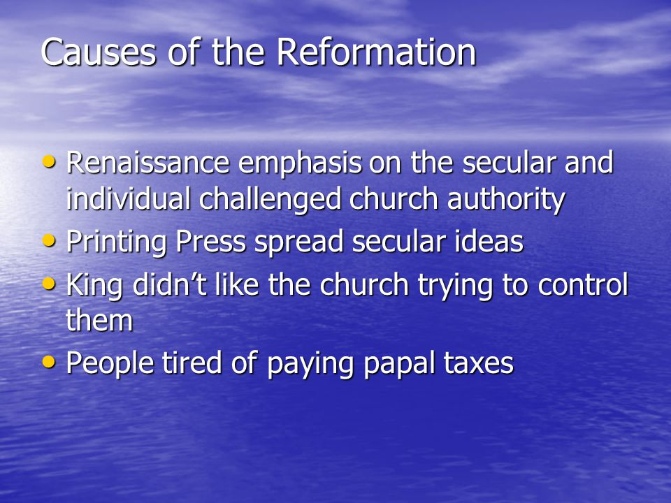 causes of reformation Find out more about the history of the reformation, including videos, interesting articles, pictures, historical features and more get all the facts on historycom.