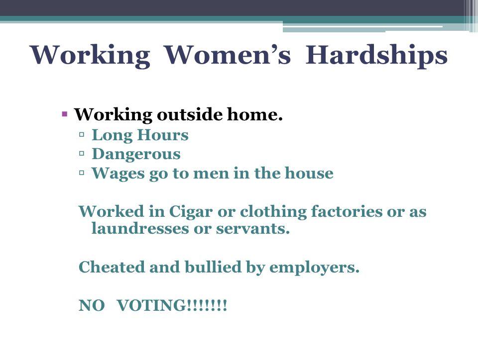 Working Women's Hardships