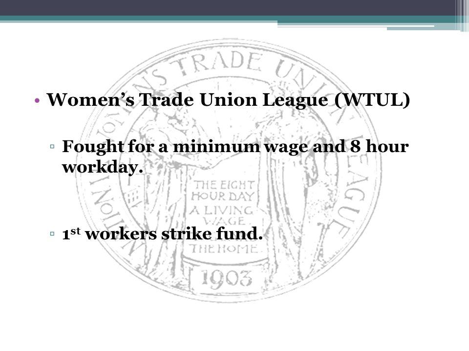 Women's Trade Union League (WTUL)