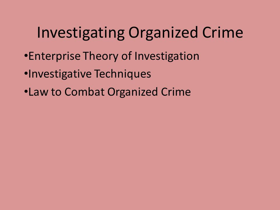 Investigating Organized Crime