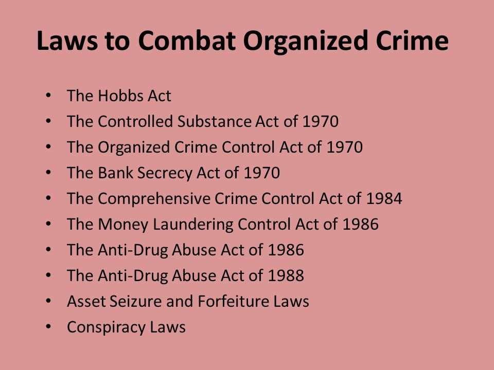 Laws to Combat Organized Crime