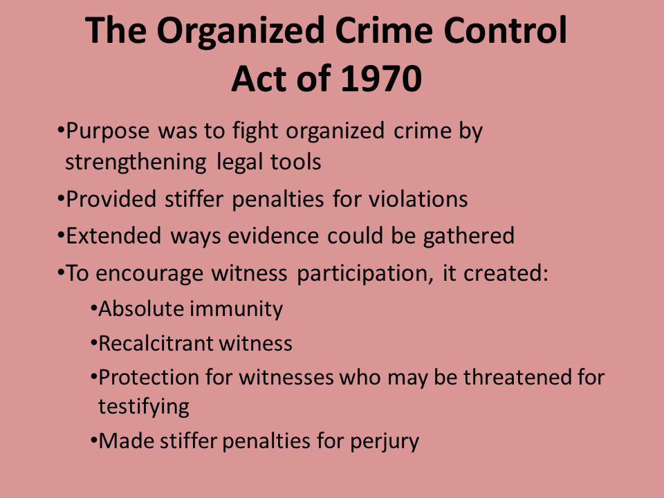 The Organized Crime Control