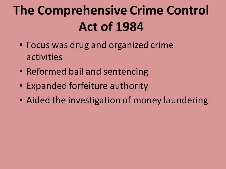 The Comprehensive Crime Control