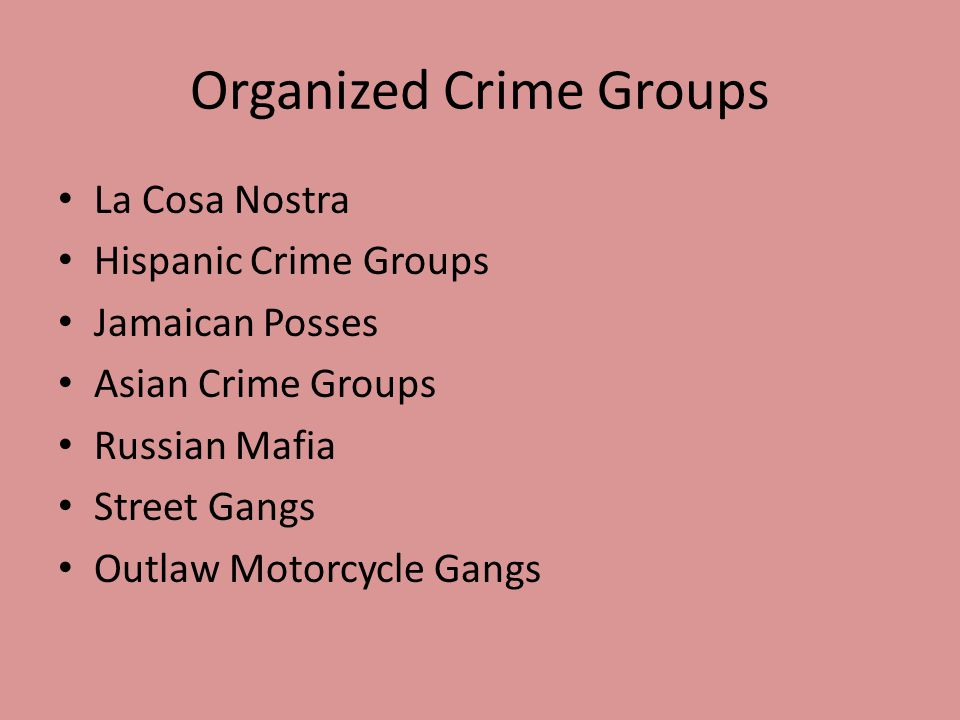 Organized Crime Groups