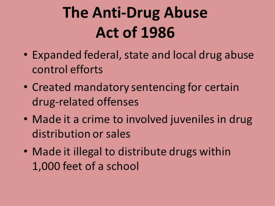 The Anti-Drug Abuse Act of 1986