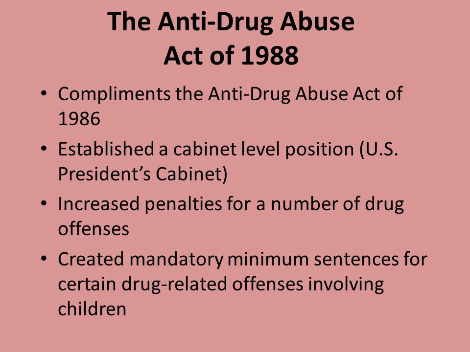 The Anti-Drug Abuse Act of 1988