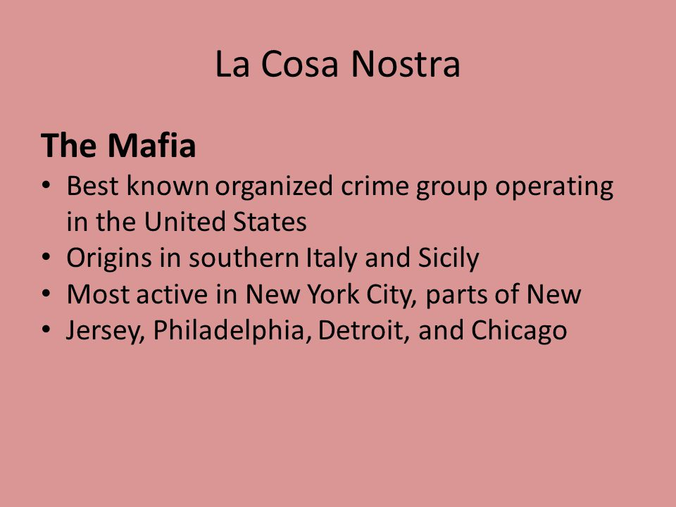 La Cosa Nostra The Mafia