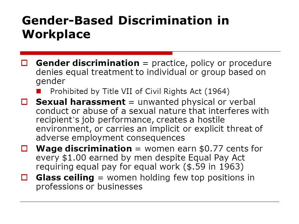 Gender-Based Discrimination in Workplace