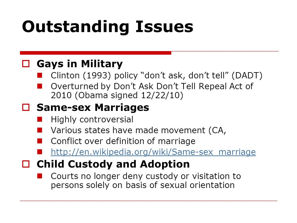 Outstanding Issues Gays in Military Same-sex Marriages