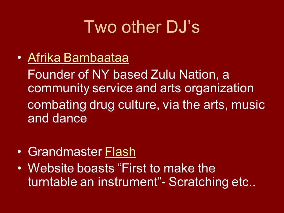 Two other DJ's Afrika Bambaataa
