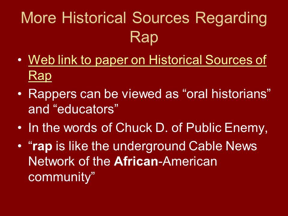 More Historical Sources Regarding Rap