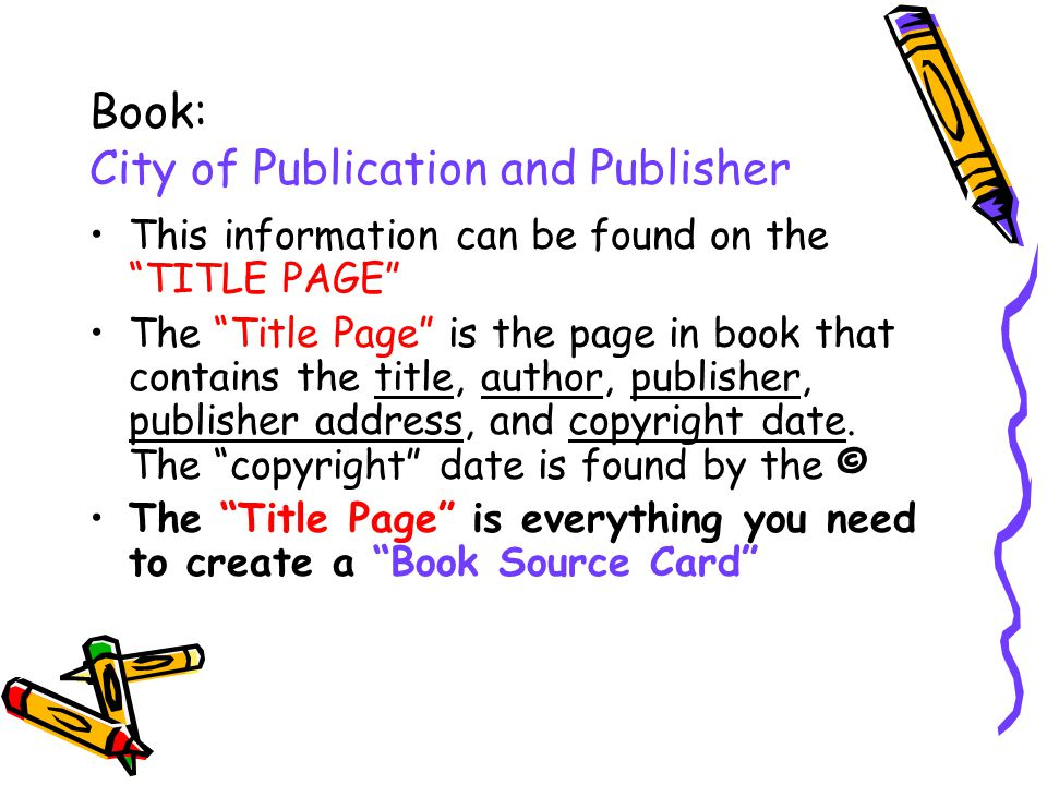 Book: City of Publication and Publisher