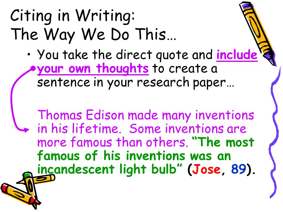 Citing in Writing: The Way We Do This…