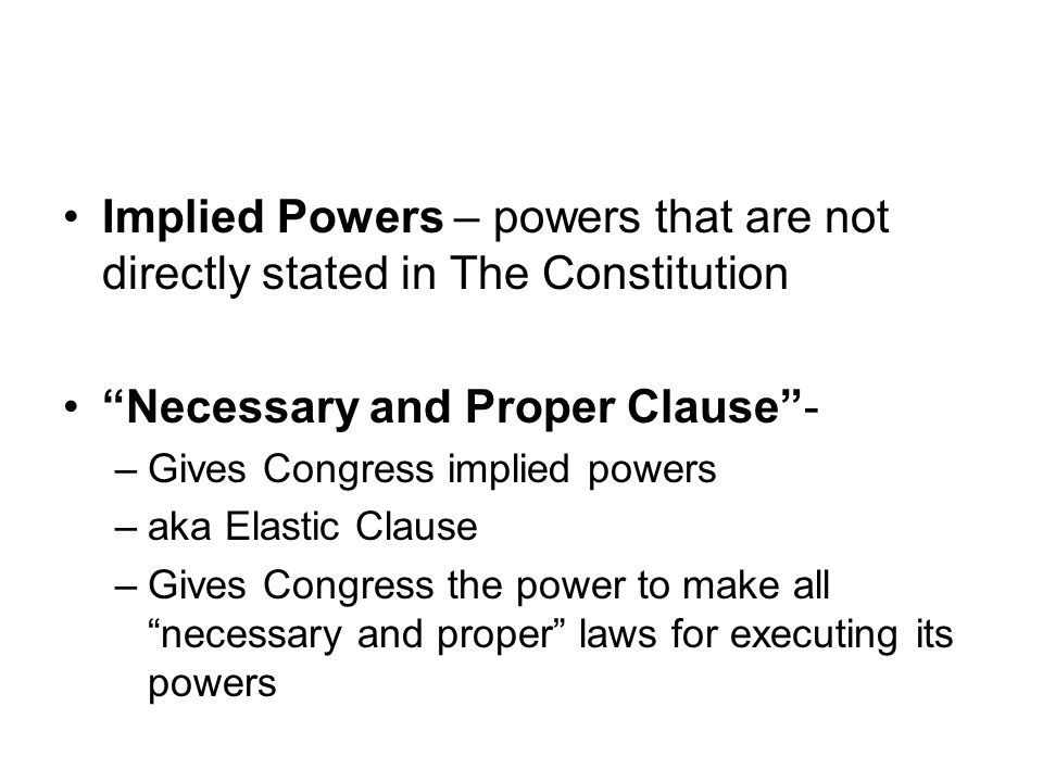 Necessary and Proper Clause -