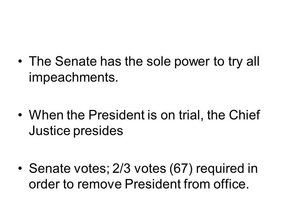 The Senate has the sole power to try all impeachments.