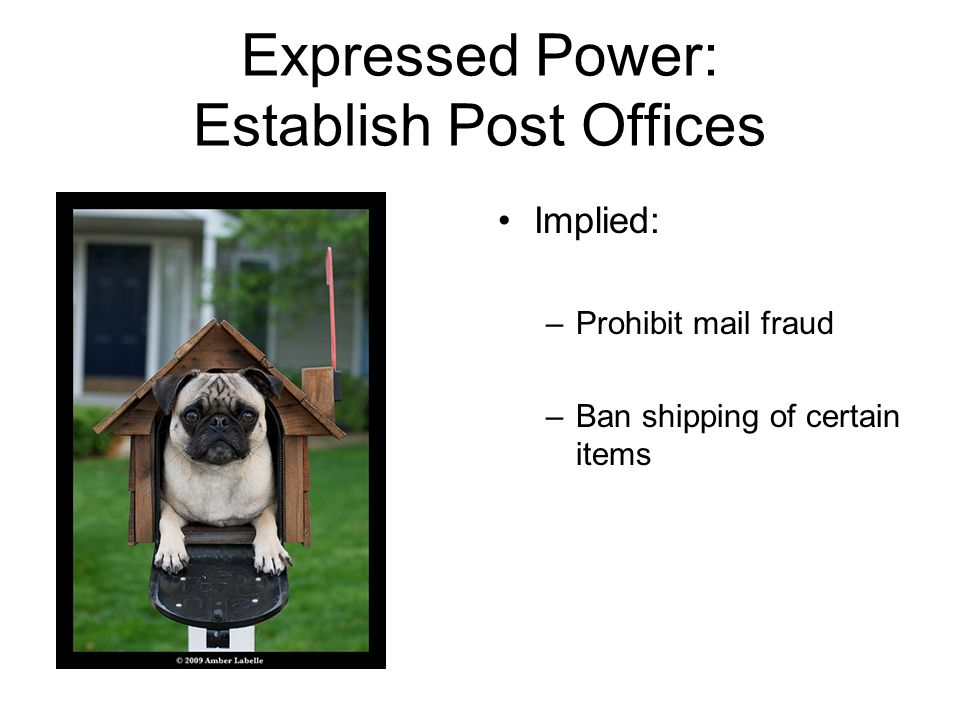 Expressed Power: Establish Post Offices