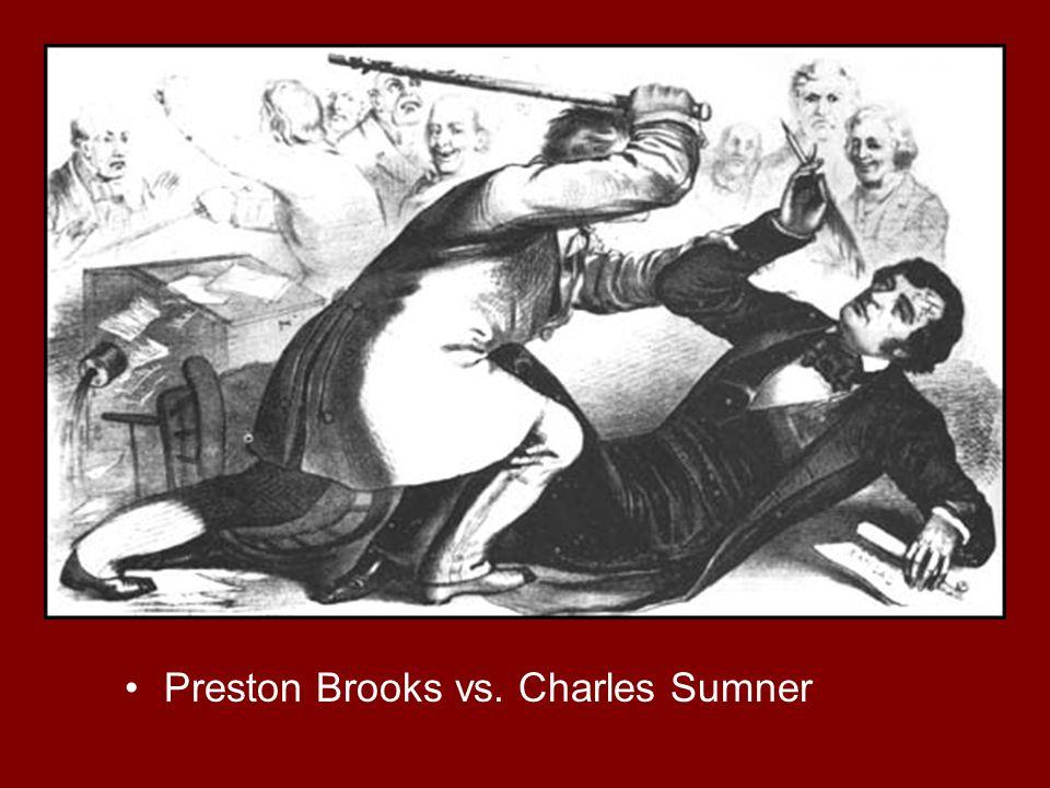 Preston Brooks vs. Charles Sumner