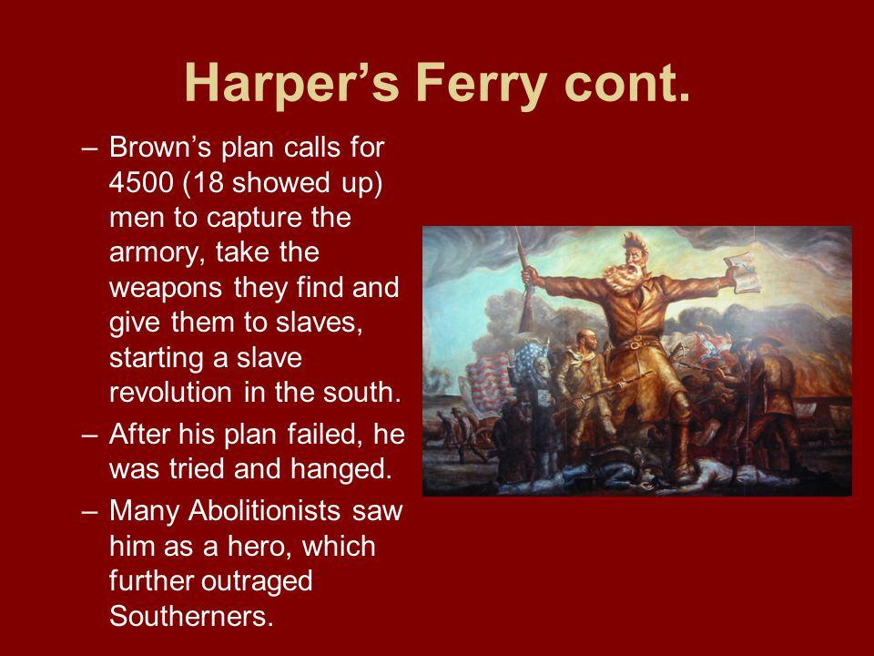 Harper's Ferry cont.