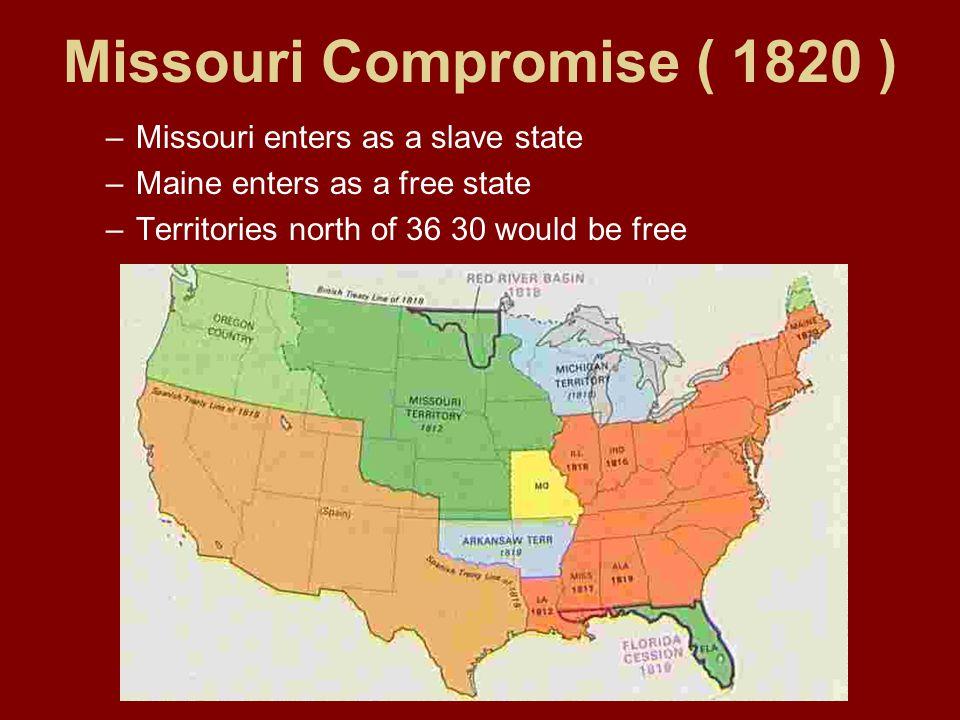 Missouri Compromise ( 1820 )