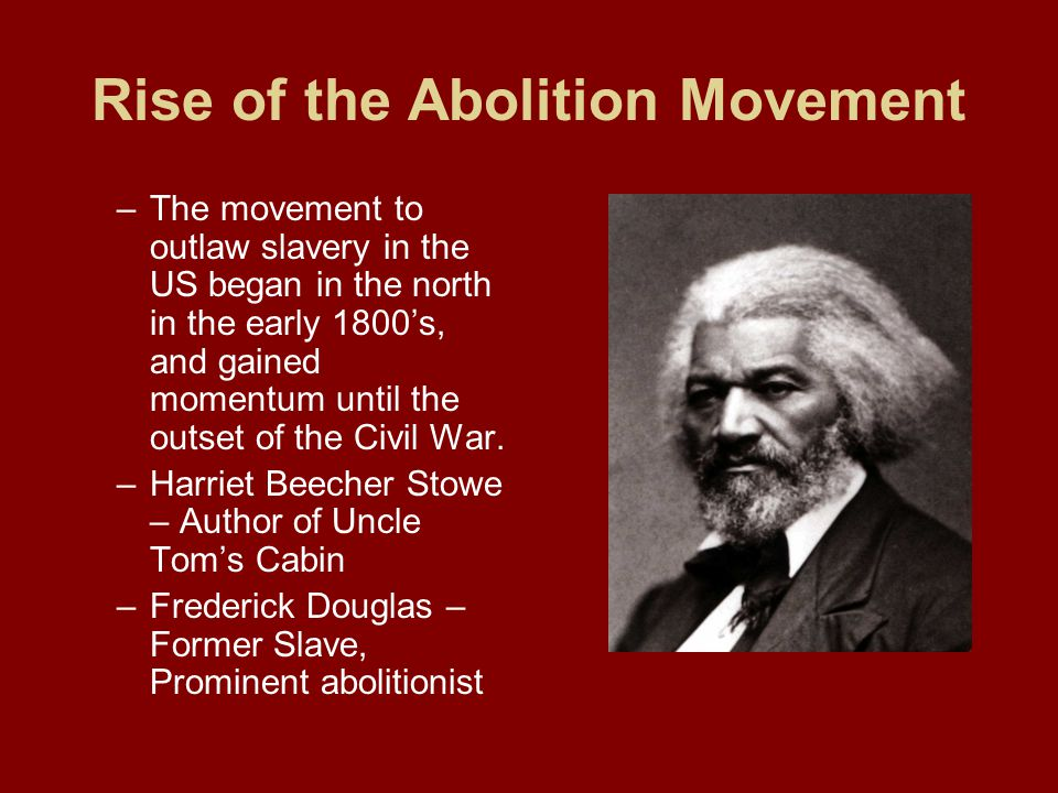 Rise of the Abolition Movement