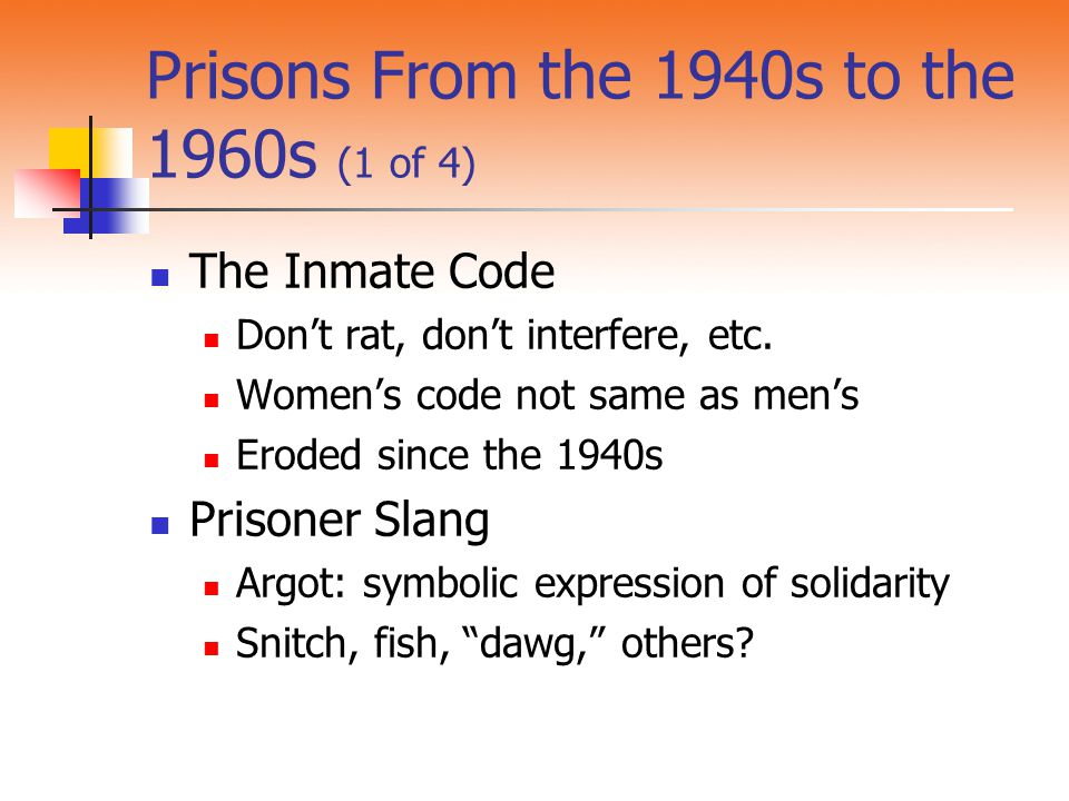 Prisons From the 1940s to the 1960s (1 of 4)