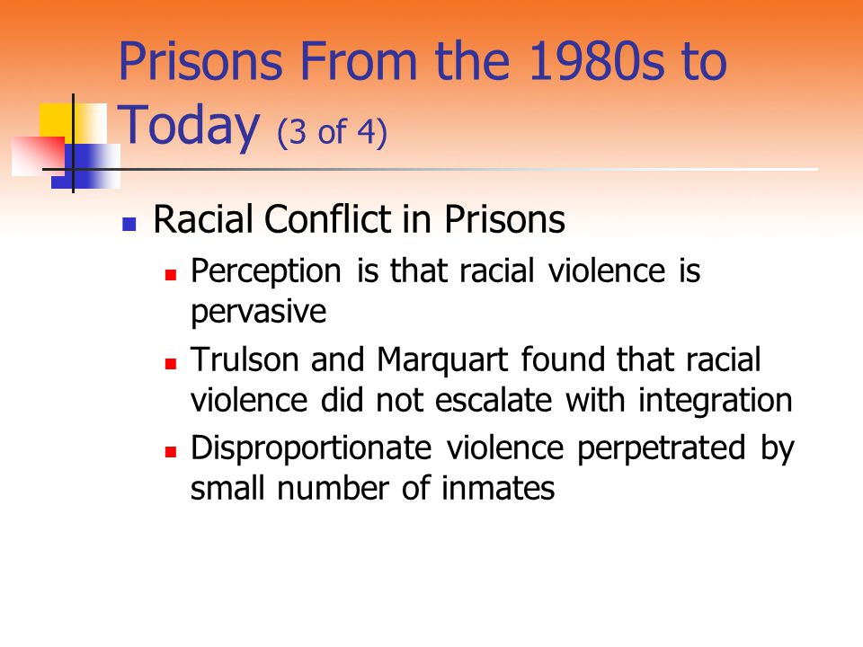 Prisons From the 1980s to Today (3 of 4)