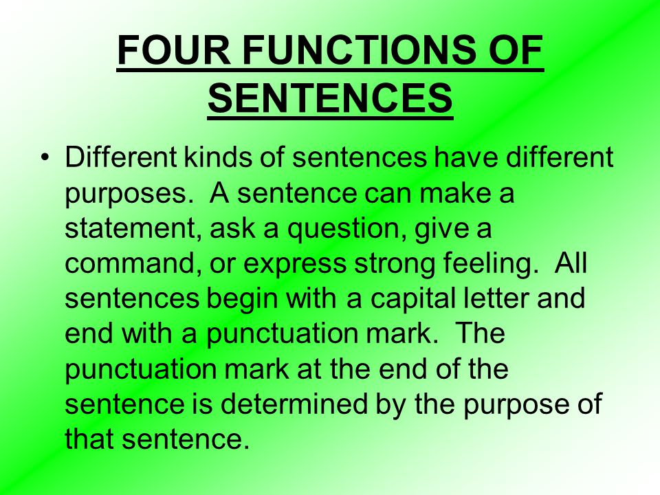FOUR FUNCTIONS OF SENTENCES