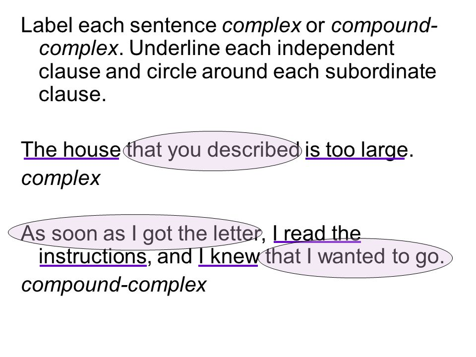 Label each sentence complex or compound-complex