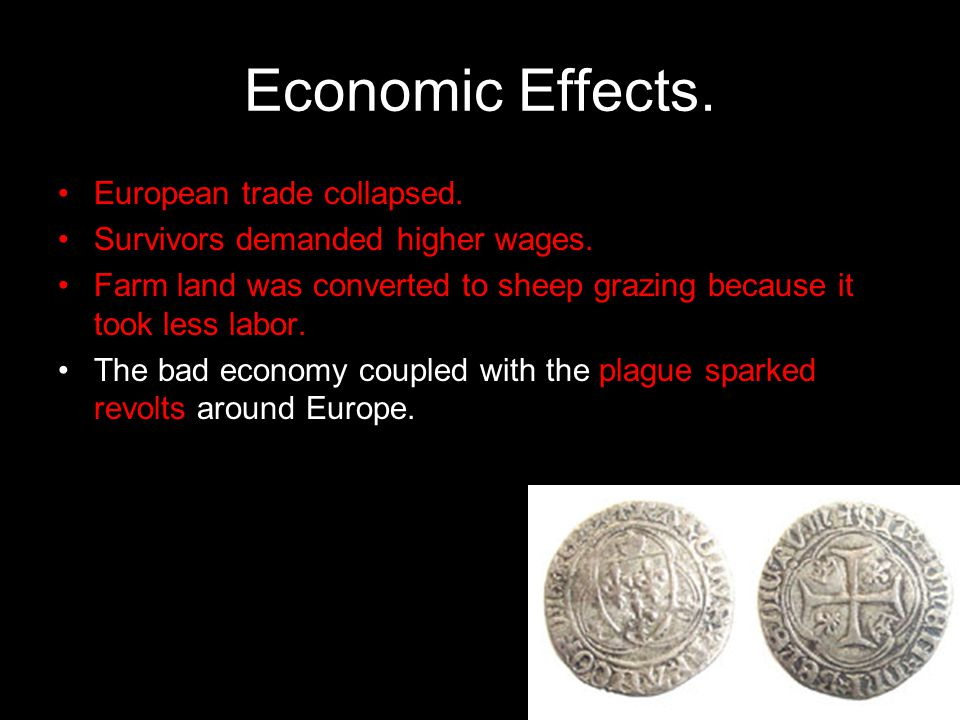 Economic Effects. European trade collapsed.