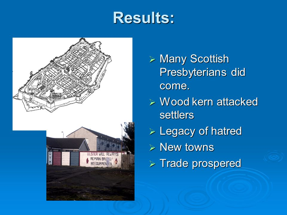 Results: Many Scottish Presbyterians did come.