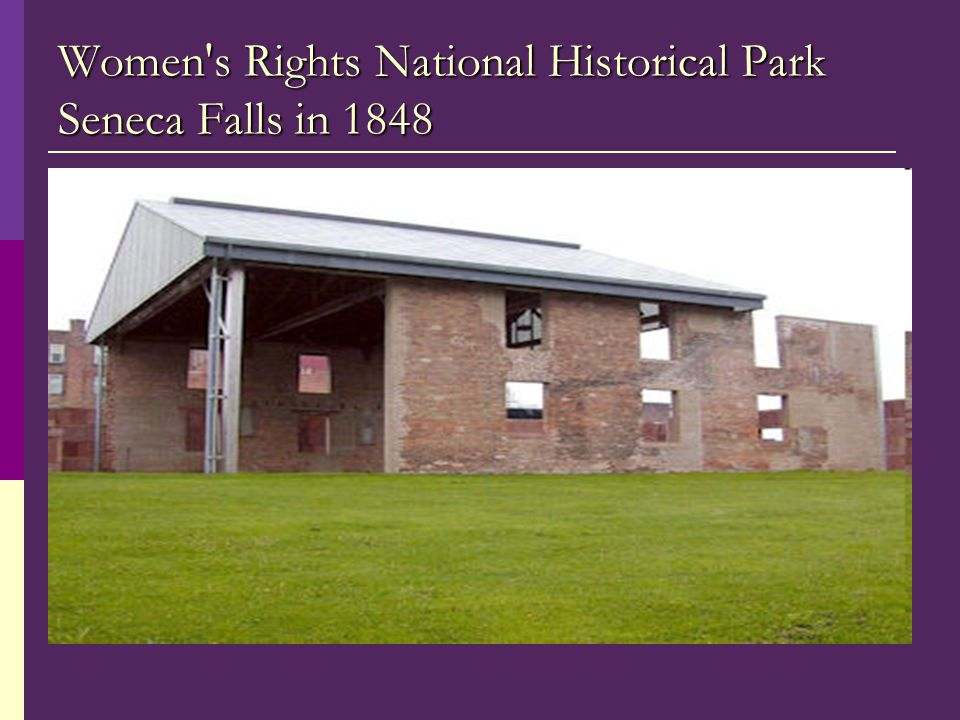 Women s Rights National Historical Park Seneca Falls in 1848